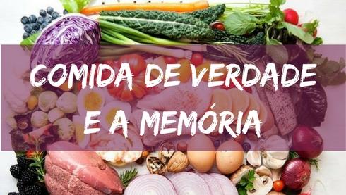 Como melhorar sua memória com Comida de Verdade
